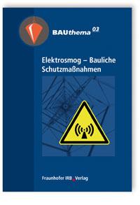 Buch: Elektrosmog - Bauliche Schutzmaßnahmen