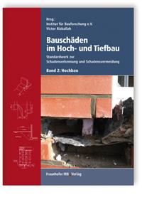 Buch: Bauschäden im Hoch- und Tiefbau. Bd. 2: Hochbau
