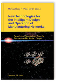 Buch: New Technologies for the Intelligent Design and Operation of Manufacturing Networks