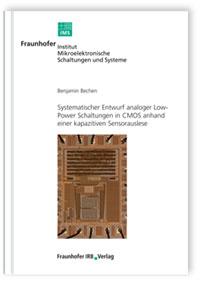Buch: Systematischer Entwurf analoger Low-Power Schaltungen in CMOS anhand einer kapazitiven Sensorauslese