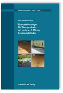 Buch: Biomasseheizungen für Wohngebäude mit mehr als 1.000 qm Gesamtnutzfläche