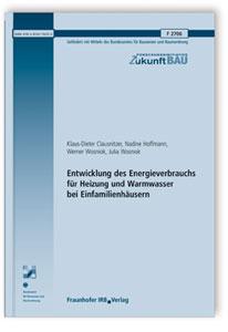 Forschungsbericht: Entwicklung des Energieverbrauchs für Heizung und Warmwasser bei Einfamilienhäusern
