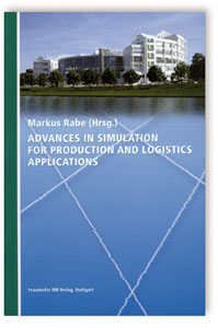 Buch: Advances in Simulation for Production and Logistics Applications