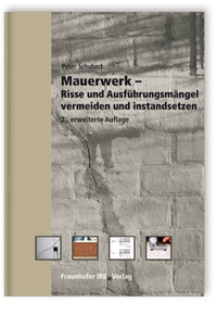 Buch: Mauerwerk - Risse und Ausführungsmängel vermeiden und instandsetzen