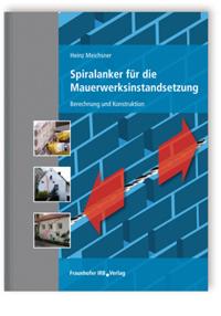 Buch: Spiralanker für die Mauerwerksinstandsetzung