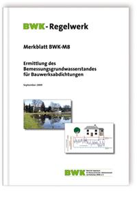 Merkblatt: Ermittlung des Bemessungsgrundwasserstandes für Bauwerksabdichtungen