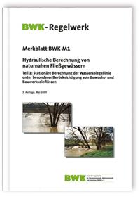 Merkblatt: Hydraulische Berechnung von naturnahen Fließgewässern