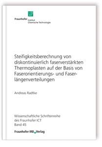 Buch: Steifigkeitsberechnung von diskontinuierlich faserverstärkten Thermoplasten auf der Basis von Faserorientierungs- und Faserlängenverteilungen