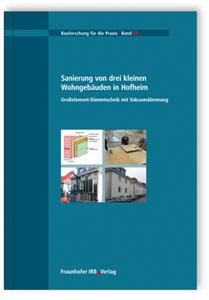Buch: Sanierung von drei kleinen Wohngebäuden in Hofheim