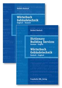 Buch: Wörterbuch Gebäudetechnik in 2 Bänden. Band 1 Englisch - Deutsch. Band 2. Deutsch-Englisch