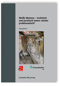 Buch: Weiße Wannen - technisch und juristisch immer wieder problematisch?