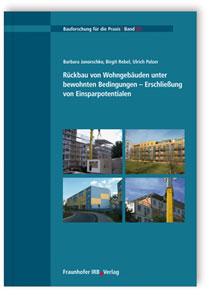 Buch: Rückbau von Wohngebäuden unter bewohnten Bedingungen - Erschließung von Einsparpotentialen