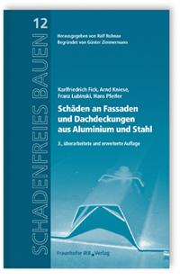 Buch: Schäden an Fassaden und Dachdeckungen aus Aluminium und Stahl
