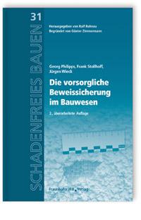 Buch: Die vorsorgliche Beweissicherung im Bauwesen