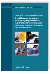 Buch: Entwicklung von alternativen Finanzierungsmöglichkeiten für mittelständische Bauunternehmen