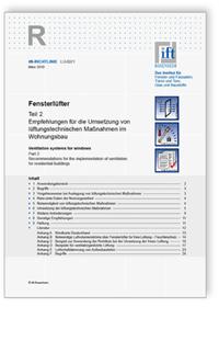 Merkblatt: ift-Richtlinie LU-02/1. Fensterlüfter Teil 2: Empfehlungen für die Umsetzung von lüftungstechnischen Maßnahmen im Wohnungsbau
