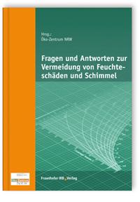 Buch: Fragen und Antworten zur Vermeidung von Feuchteschäden und Schimmel