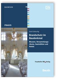 Buch: Brandschutz im Baudenkmal. Museen, Versammlungsräume, Gaststätten und Hotels