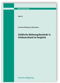 Buch: Städtische Wohnungsbestände in Ostdeutschland im Vergleich