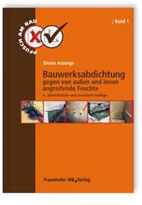 Buch: Bauwerksabdichtung gegen von außen und innen angreifende Feuchte