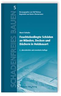 Buch: Feuchtebedingte Schäden an Wänden, Decken und Dächern in Holzbauart
