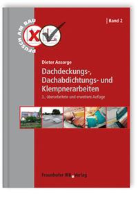 Buch: Dachdeckungs-, Dachabdichtungs- und Klempnerarbeiten