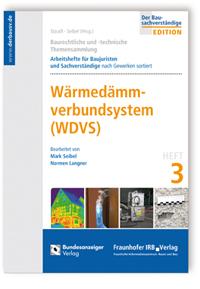 Buch: Baurechtliche und -technische Themensammlung. Heft 3: Wärmedämmverbundsystem (WDVS)