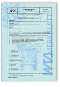 Merkblatt: Fachwerkinstandsetzung nach WTA VII: Beschichtungen auf Fachwerkwänden. Holz