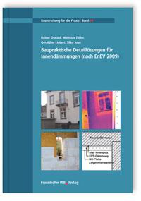 Buch: Baupraktische Detaillösungen für Innendämmungen (nach EnEV 2009)