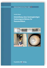 Buch: Entwicklung eines kostengünstigen Sanierungsverfahrens für Hausanschlüsse