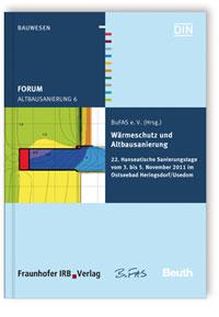 Buch: Forum Altbausanierung 6. Wärmeschutz und Altbausanierung