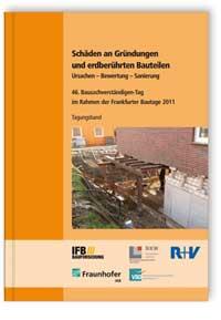 Buch: Schäden an Gründungen und erdberührten Bauteilen. Ursachen - Bewertung - Sanierung