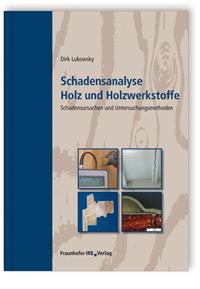 Buch: Schadensanalyse Holz und Holzwerkstoffe