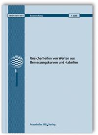 Forschungsbericht: Unsicherheiten von Werten aus Bemessungskurven und -tabellen