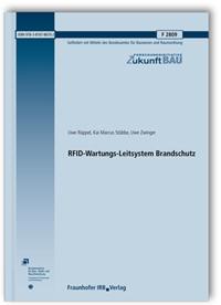 Forschungsbericht: RFID-Wartungs-Leitsystem Brandschutz