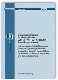 Forschungsbericht: Ergänzungsauftrag zum Forschungsvorhaben