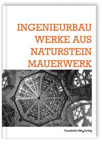 Buch: Ingenieurbauwerke aus Natursteinmauerwerk