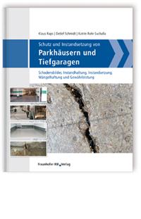 Buch: Schutz und Instandsetzung von Parkhäusern und Tiefgaragen
