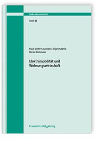 Forschungsbericht: Elektromobilität und Wohnungswirtschaft. Abschlussbericht
