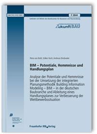Forschungsbericht: BIM - Potentiale, Hemmnisse und Handlungsplan