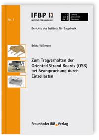Buch: Zum Tragverhalten der Oriented Strand Boards (OSB) bei Beanspruchung durch Einzellasten