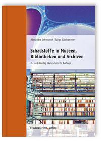Buch: Schadstoffe in Museen, Bibliotheken und Archiven