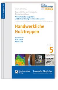 Buch: Baurechtliche und -technische Themensammlung. Heft 5: Handwerkliche Holztreppen
