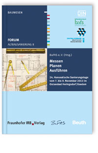 Buch: Forum Altbausanierung 8. Messen - Planen - Ausführen