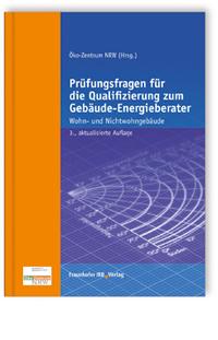 Buch: Prüfungsfragen für die Qualifizierung zum Gebäude-Energieberater