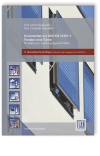Buch: Kommentar zur DIN EN 14351-1. Fenster und Türen - Produktnorm, Leistungseigenschaften
