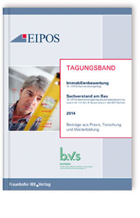 Buch: Tagungsband der EIPOS-Sachverständigentage Immobilienbewertung und Sachverstand am Bau 2014