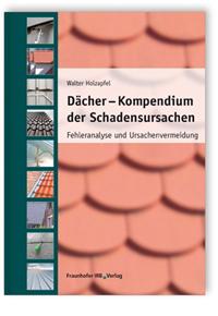 Buch: Dächer - Kompendium der Schadensursachen