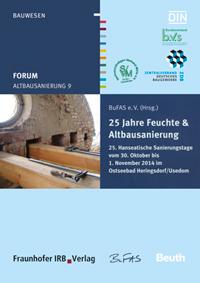 Buch: Forum Altbausanierung 9. 25 Jahre Feuchte und Altbausanierung