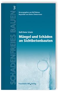 Buch: Mängel und Schäden an Sichtbetonbauten
